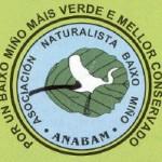 """""""Anabam, por un Baixo Miño más verde y mejor conservado"""""""